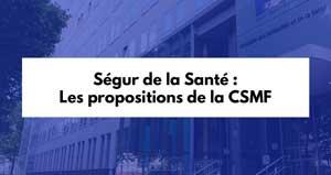 Ségur de la santé : les propositions de la CSMF