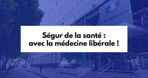 Ségur de la santé : avec la médecine libérale !
