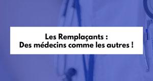 Les Remplaçants : Des médecins comme les autres !